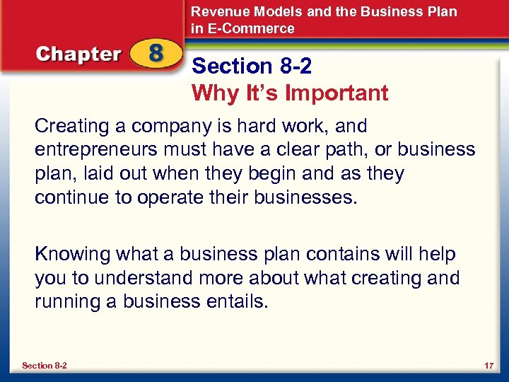 Revenue Models and the Business Plan in E-Commerce Section 8 -2 Why It's Important