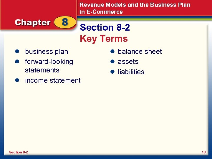 Revenue Models and the Business Plan in E-Commerce Section 8 -2 Key Terms business