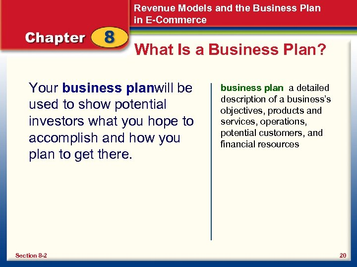 Revenue Models and the Business Plan in E-Commerce What Is a Business Plan? Your
