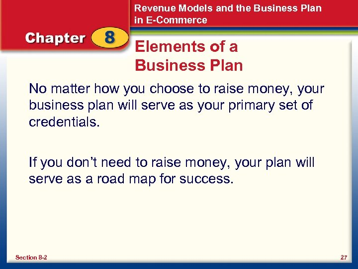 Revenue Models and the Business Plan in E-Commerce Elements of a Business Plan No
