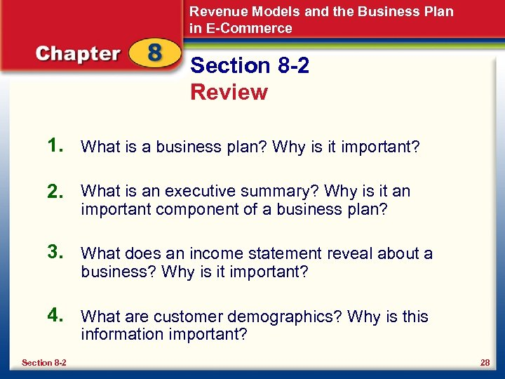 Revenue Models and the Business Plan in E-Commerce Section 8 -2 Review 1. What