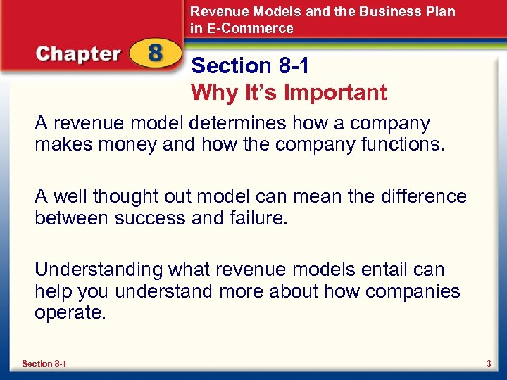 Revenue Models and the Business Plan in E-Commerce Section 8 -1 Why It's Important