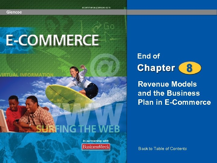 End of Revenue Models and the Business Plan in E-Commerce Back to Table of