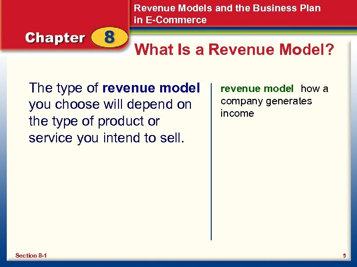 Revenue Models and the Business Plan in E-Commerce What Is a Revenue Model? The