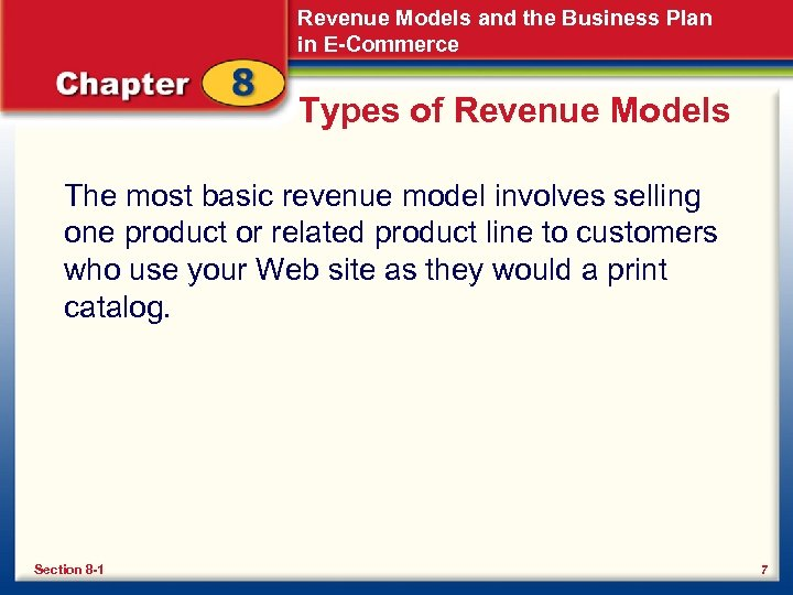 Revenue Models and the Business Plan in E-Commerce Types of Revenue Models The most