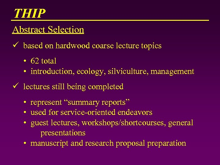 THIP Abstract Selection ü based on hardwood coarse lecture topics • 62 total •