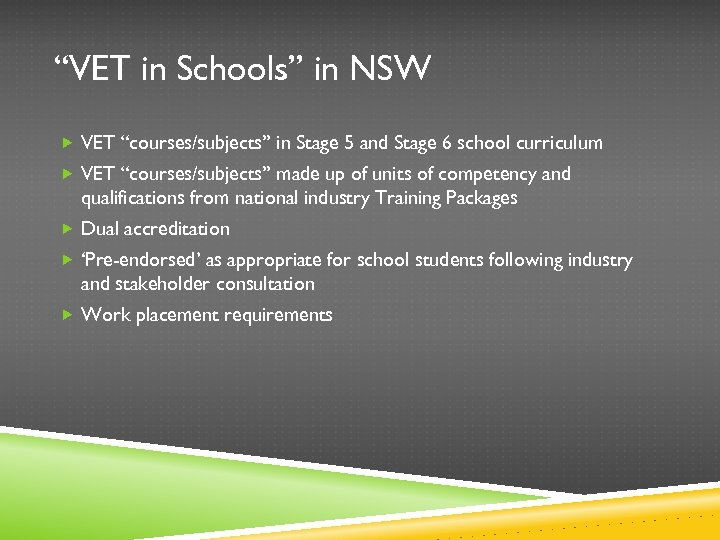 """""""VET in Schools"""" in NSW VET """"courses/subjects"""" in Stage 5 and Stage 6 school"""