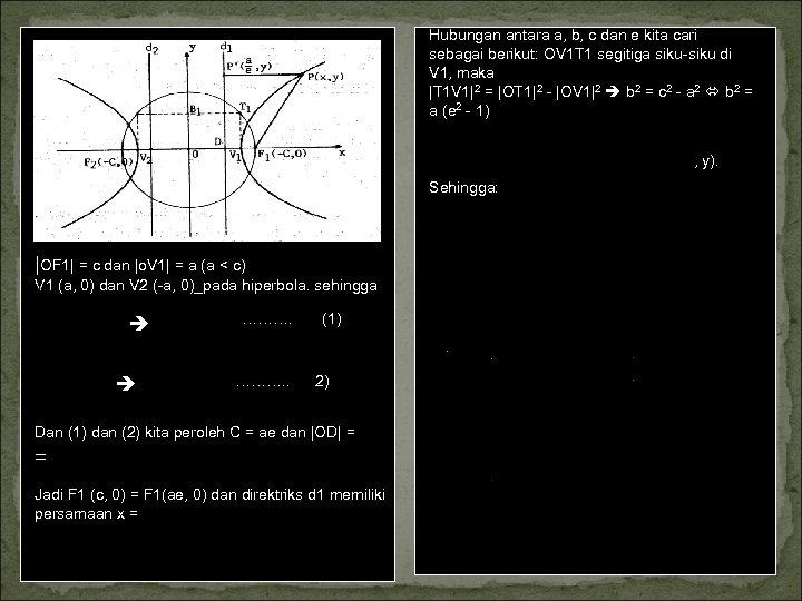 Hubungan antara a, b, c dan e kita cari sebagai berikut: OV 1 T