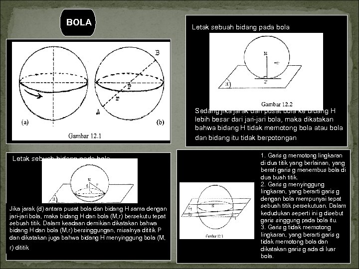 BOLA Letak sebuah bidang pada bola Sedang jika jarak dari pusat bola ke bidang