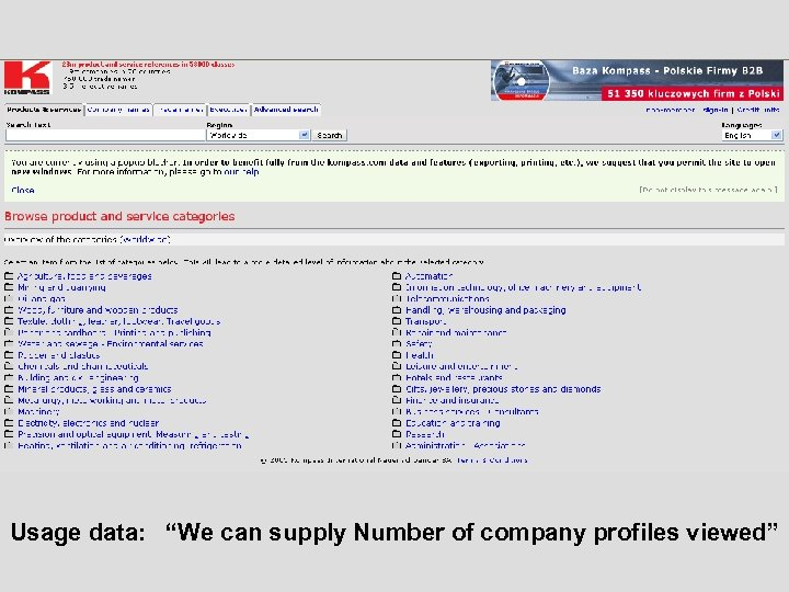 """Usage data: """"We can supply Number of company profiles viewed"""""""