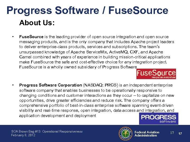 Progress Software / Fuse. Source About Us: • Fuse. Source is the leading provider