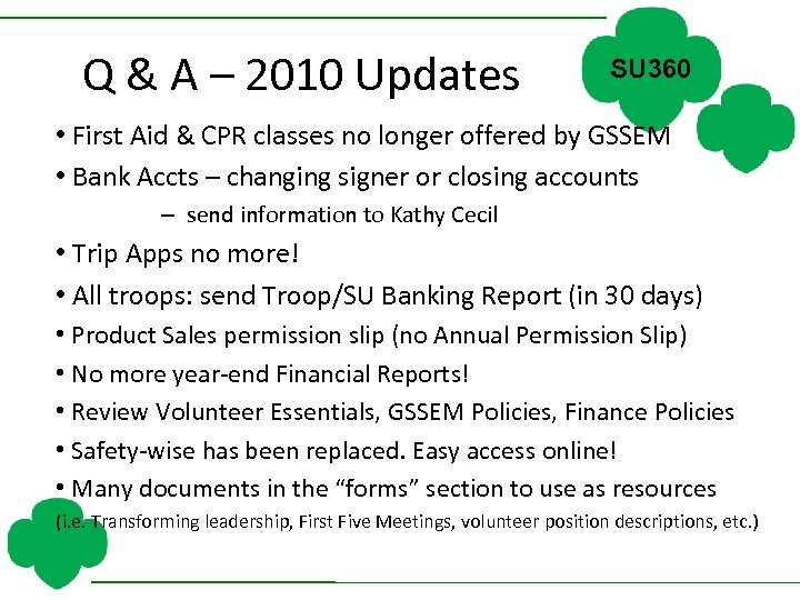 Q & A – 2010 Updates SU 360 • First Aid & CPR classes