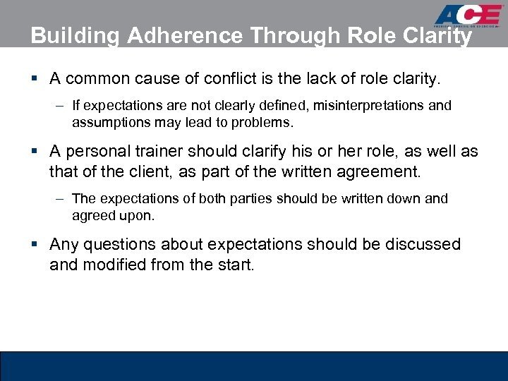 Building Adherence Through Role Clarity § A common cause of conflict is the lack
