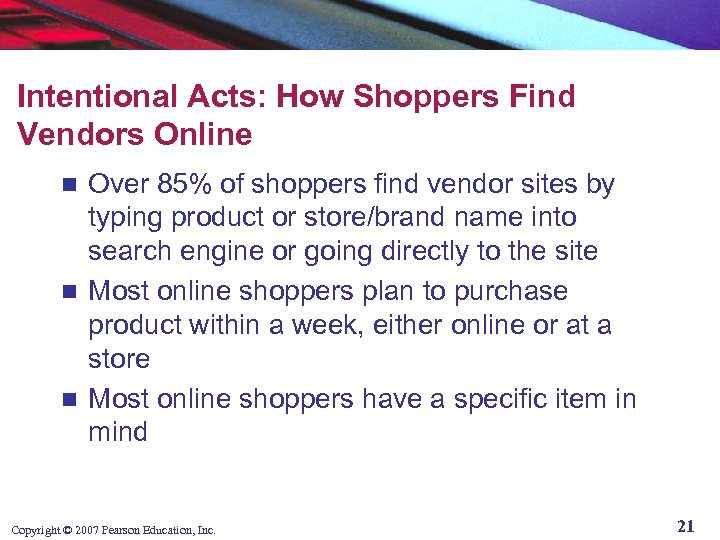 Intentional Acts: How Shoppers Find Vendors Online Over 85% of shoppers find vendor sites