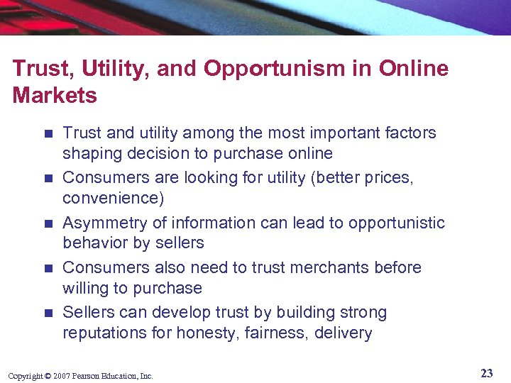 Trust, Utility, and Opportunism in Online Markets n n n Trust and utility among
