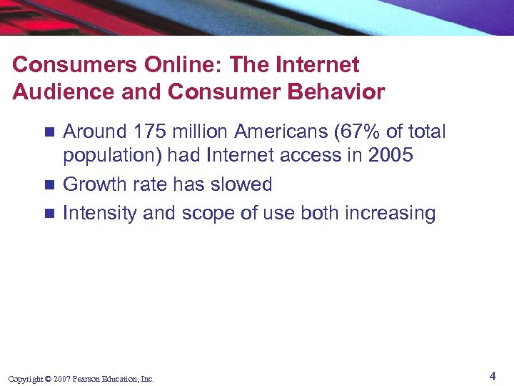 Consumers Online: The Internet Audience and Consumer Behavior Around 175 million Americans (67% of