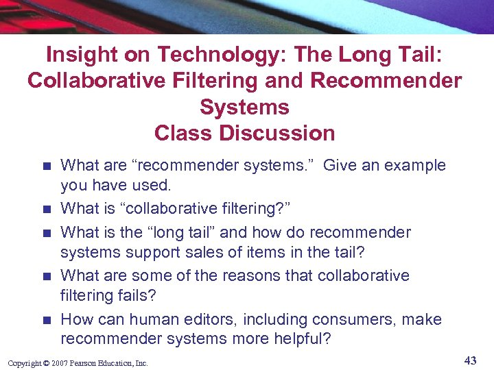 Insight on Technology: The Long Tail: Collaborative Filtering and Recommender Systems Class Discussion n