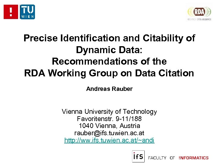Precise Identification and Citability of Dynamic Data: Recommendations of the RDA Working Group on