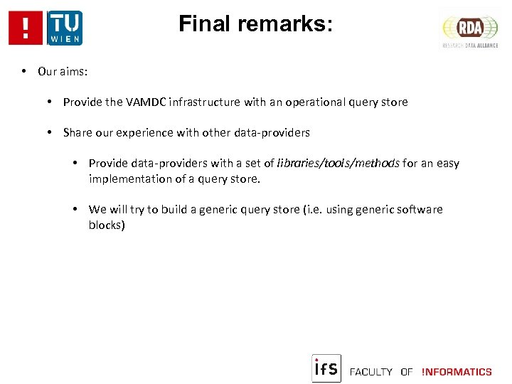 Final remarks: • Our aims: • Provide the VAMDC infrastructure with an operational query