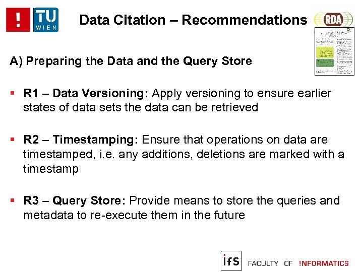 Data Citation – Recommendations A) Preparing the Data and the Query Store R 1