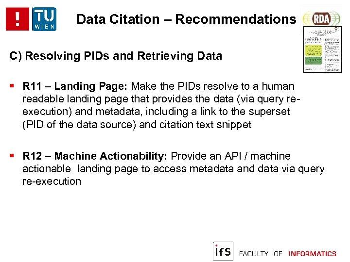 Data Citation – Recommendations C) Resolving PIDs and Retrieving Data R 11 – Landing