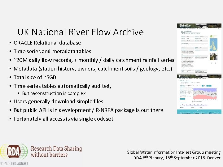 UK National River Flow Archive • • • ORACLE Relational database Time series and