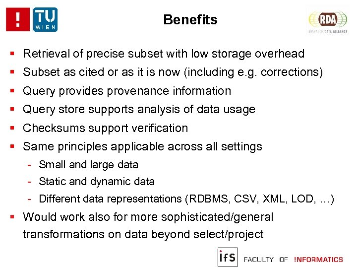 Benefits Retrieval of precise subset with low storage overhead Subset as cited or as