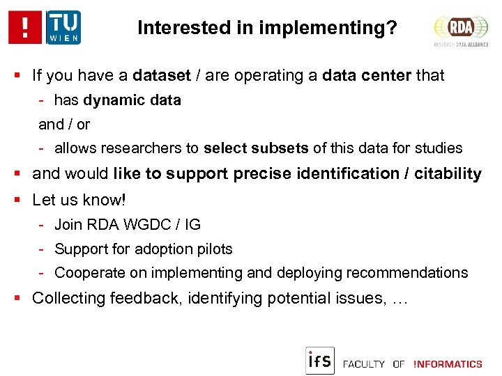 Interested in implementing? If you have a dataset / are operating a data center