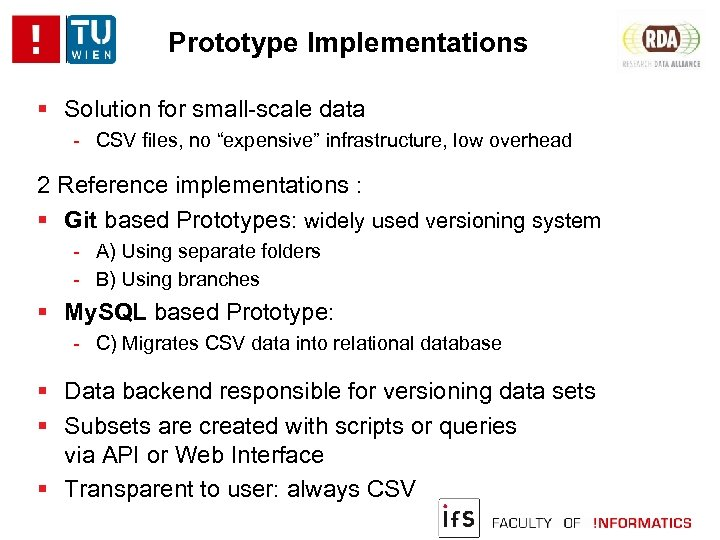 """Prototype Implementations Solution for small-scale data - CSV files, no """"expensive"""" infrastructure, low overhead"""