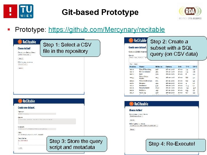 Git-based Prototype: https: //github. com/Mercynary/recitable Step 1: Select a CSV file in the repository