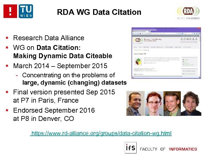 RDA WG Data Citation Research Data Alliance WG on Data Citation: Making Dynamic Data
