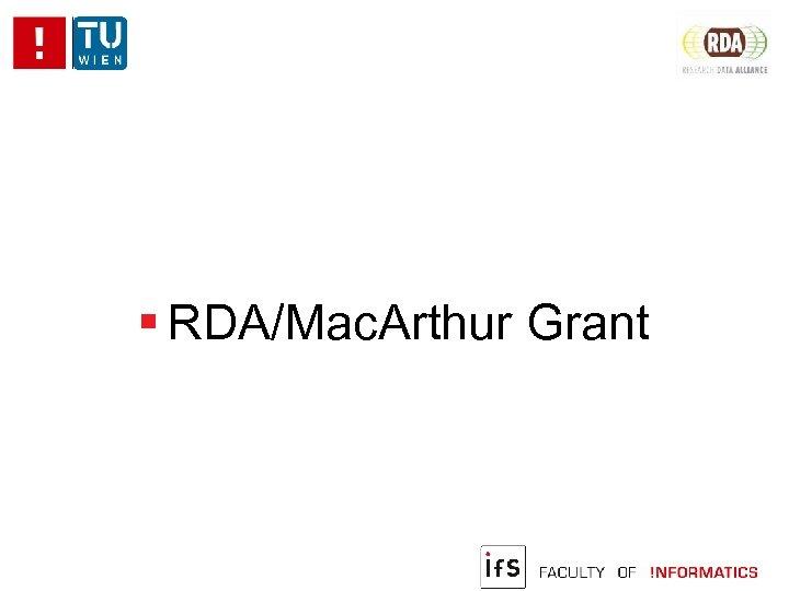 RDA/Mac. Arthur Grant