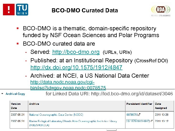 BCO-DMO Curated Data BCO-DMO is a thematic, domain-specific repository funded by NSF Ocean Sciences