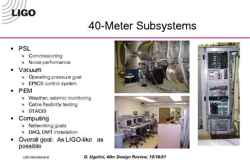 40 -Meter Subsystems § PSL » Commissioning » Noise performance § Vacuum » Operating