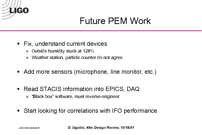 Future PEM Work § Fix, understand current devices » Outside humidity stuck at 128%
