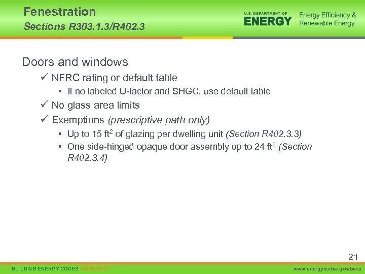 Fenestration Sections R 303. 1. 3/R 402. 3 Doors and windows ü NFRC rating