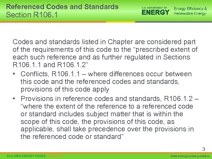 Referenced Codes and Standards Section R 106. 1 Codes and standards listed in Chapter