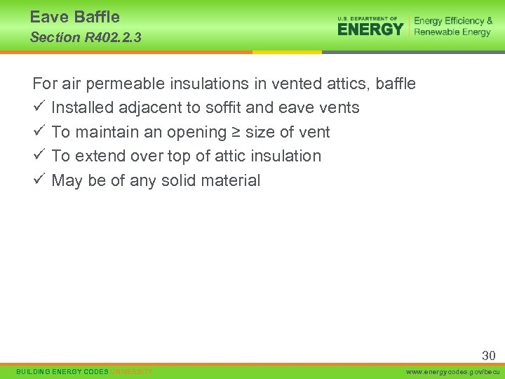 Eave Baffle Section R 402. 2. 3 For air permeable insulations in vented attics,