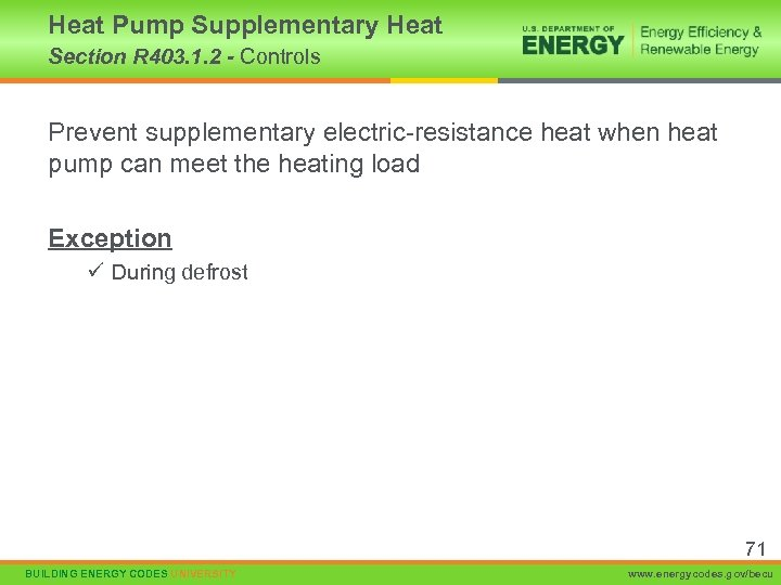 Heat Pump Supplementary Heat Section R 403. 1. 2 - Controls Prevent supplementary electric-resistance