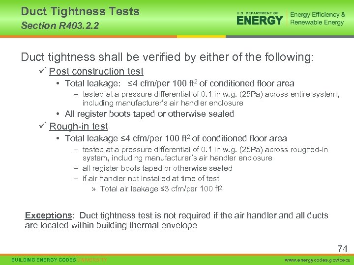 Duct Tightness Tests Section R 403. 2. 2 Duct tightness shall be verified by