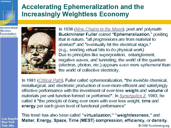 Accelerating Ephemeralization and the Increasingly Weightless Economy In 1938 (Nine Chains to the Moon),