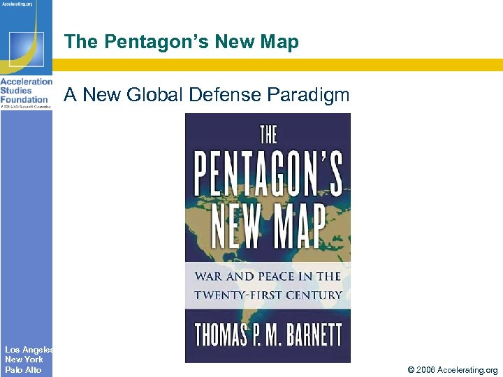 The Pentagon's New Map A New Global Defense Paradigm Los Angeles New York Palo