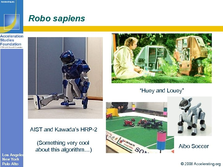 "Robo sapiens ""Huey and Louey"" AIST and Kawada's HRP-2 (Something very cool about this"