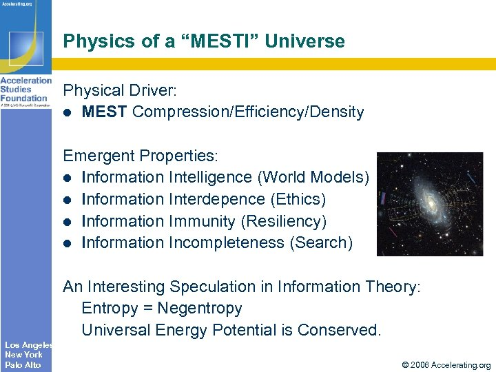 "Physics of a ""MESTI"" Universe Physical Driver: MEST Compression/Efficiency/Density Emergent Properties: Information Intelligence (World"
