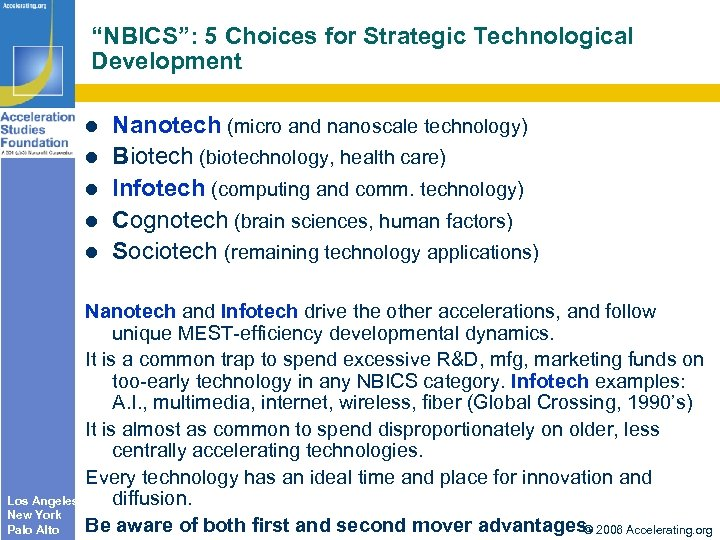 """NBICS"": 5 Choices for Strategic Technological Development Los Angeles New York Palo Alto Nanotech"