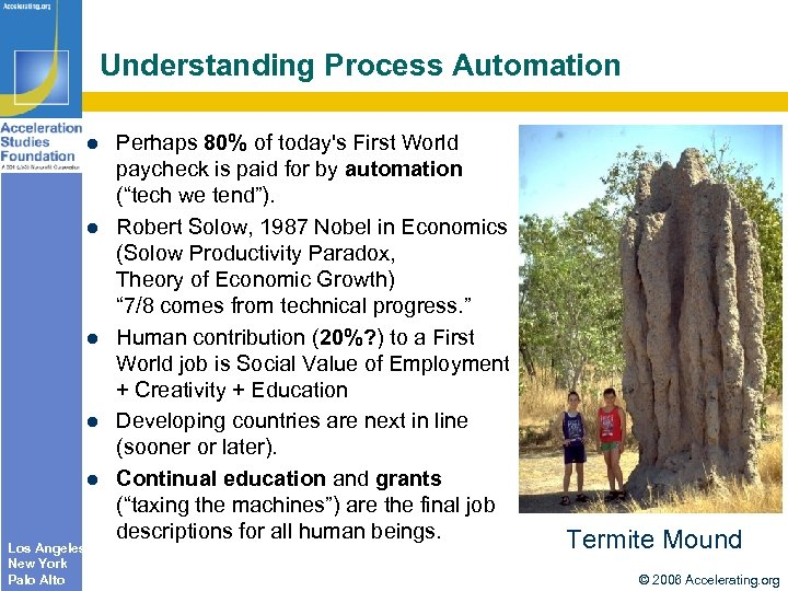 Understanding Process Automation Los Angeles New York Palo Alto Perhaps 80% of today's First