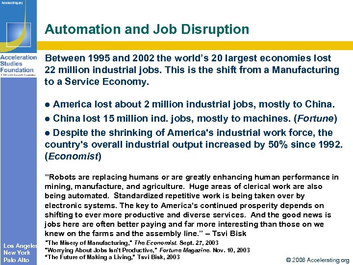 Automation and Job Disruption Between 1995 and 2002 the world's 20 largest economies lost