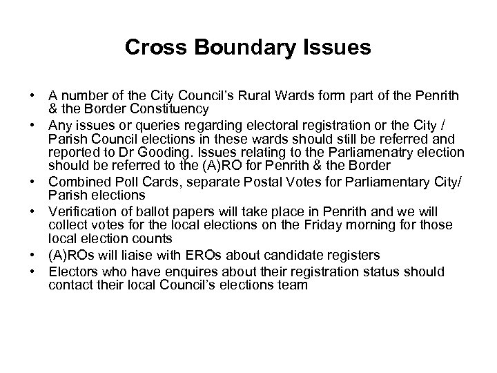 Cross Boundary Issues • A number of the City Council's Rural Wards form part