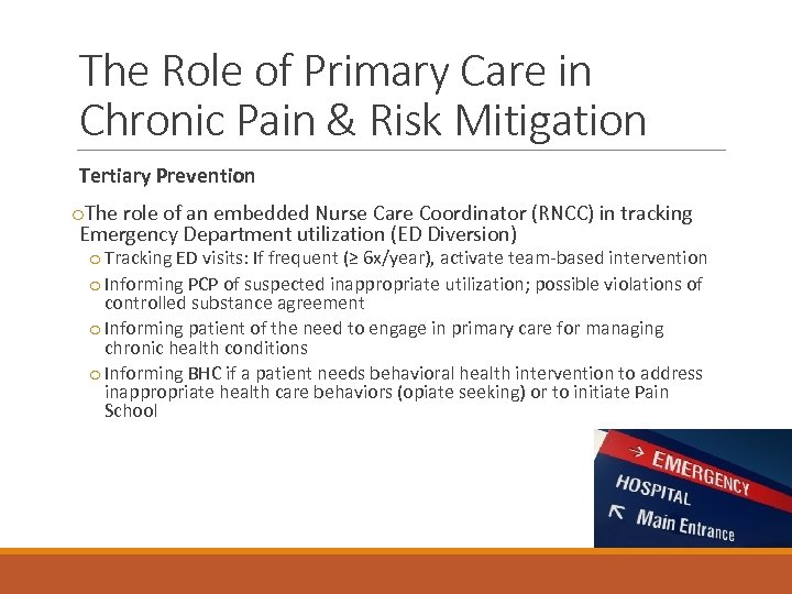 The Role of Primary Care in Chronic Pain & Risk Mitigation Tertiary Prevention o.