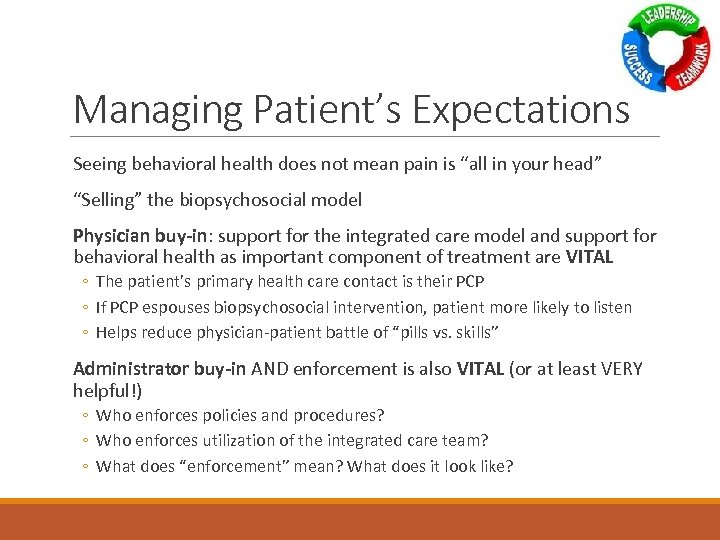 "Managing Patient's Expectations Seeing behavioral health does not mean pain is ""all in your"